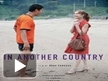 Trailer :In Another Country